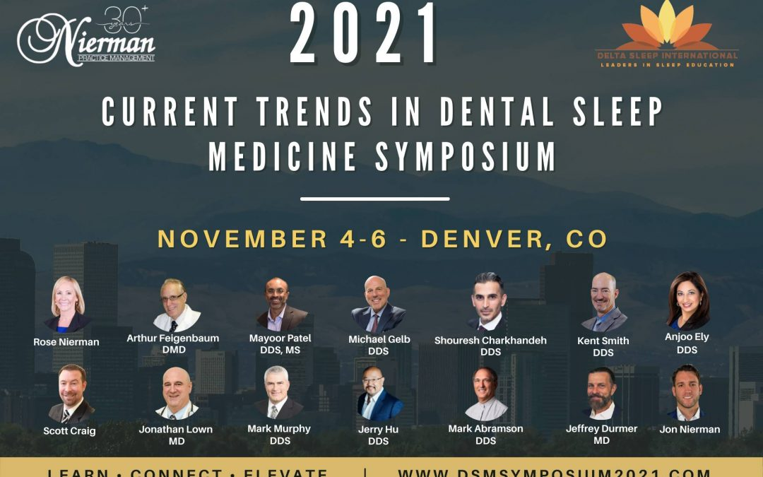 """Announcing the Dental CE Symposium """"Current Trends In Dental Sleep Medicine 2021″"""