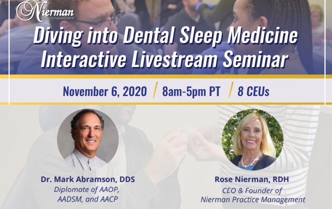 Diving into Dental Sleep Medicine Interactive Livestream Seminar with Dr. Mark Abramson & Rose Nierman