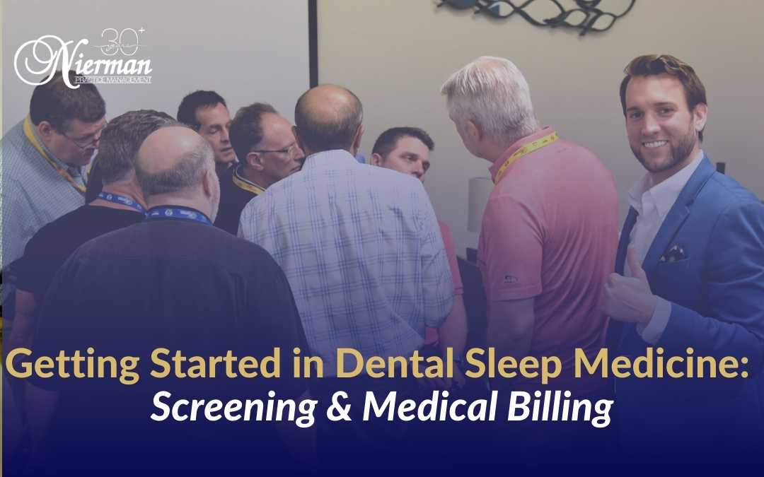 Jon Nierman Presents Getting Started in Dental Sleep Medicine: Screening & Medical Billing