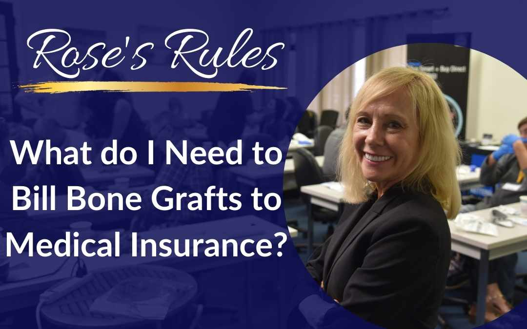 What Do I Need to Bill Bone Grafts to Medical Insurance?