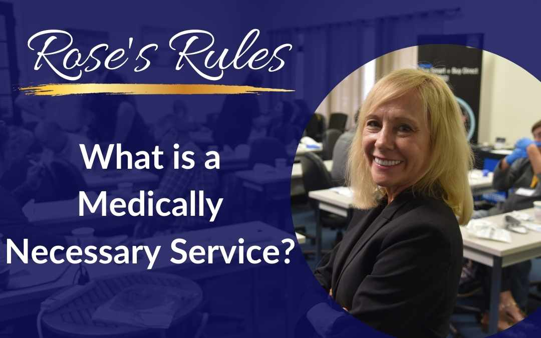 What is a Medically Necessary Service?