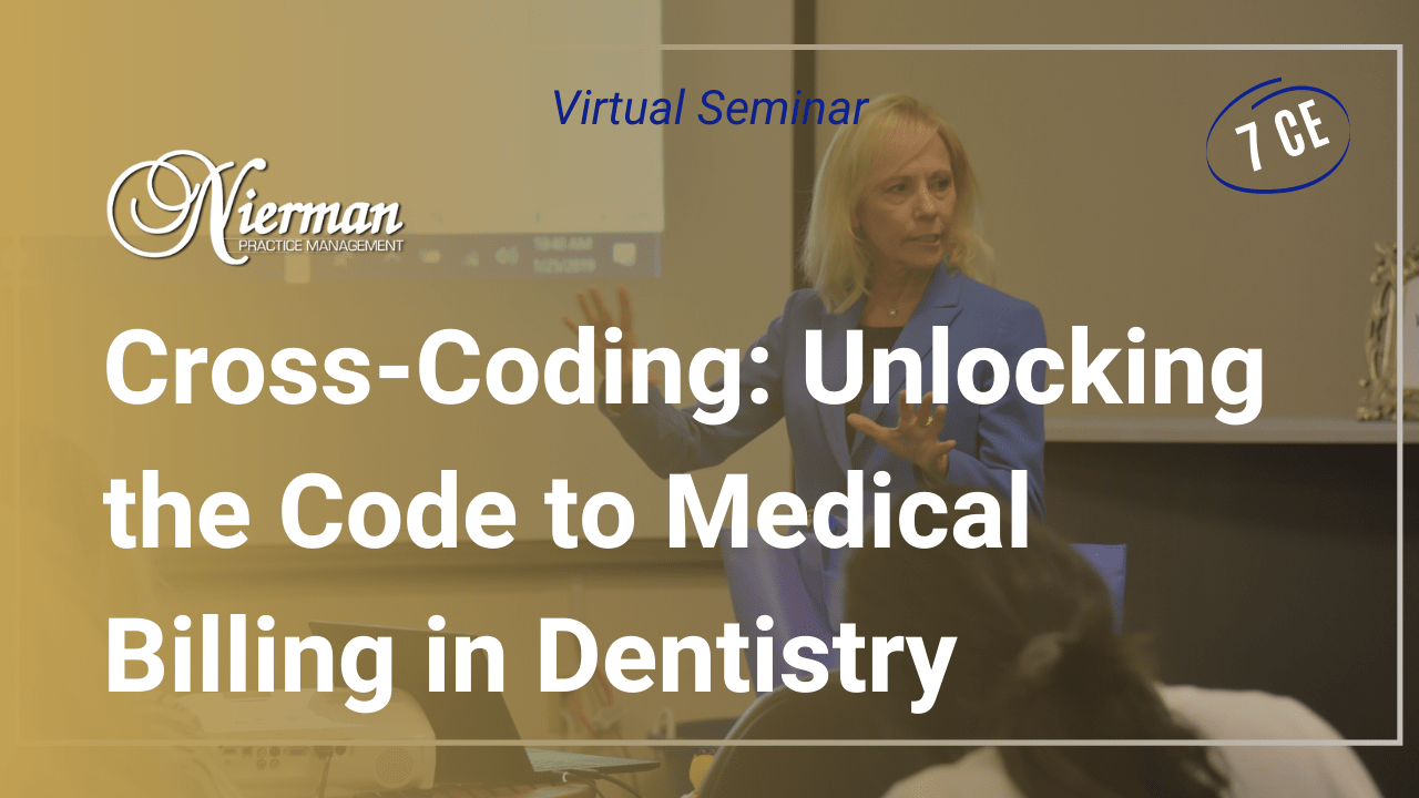Unlocking the Code to Medical Billing in Dentistry Seminar Replay Course