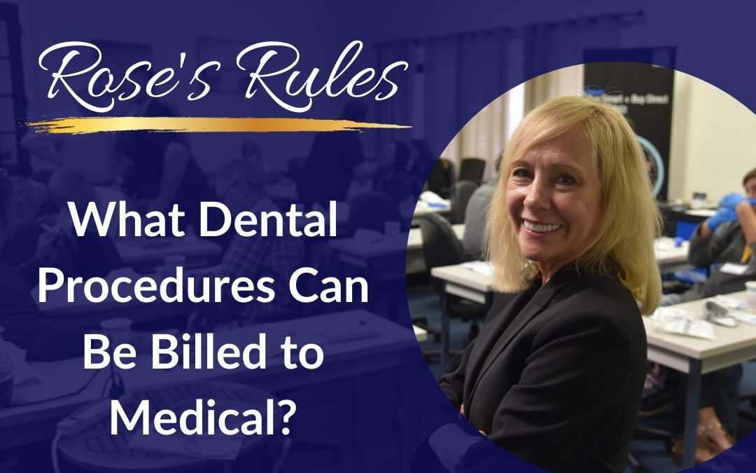 What Dental Procedures Can Be Billed to Medical?
